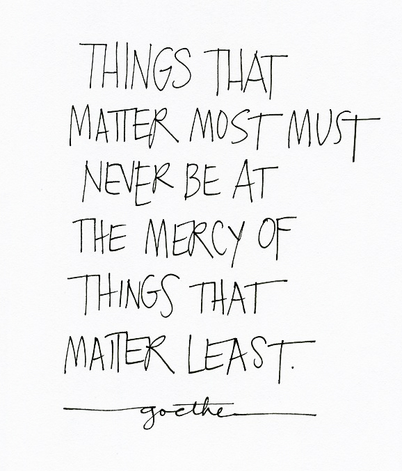 The Little Things Matter Most In Life: Blog: Things That Matter Most